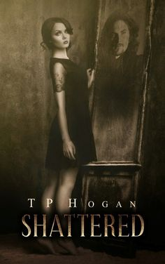 Mythical Books: He didn't die. He was cursed: Shattered by T.P. Hogan *Is a Happily Ever After Mandatory?