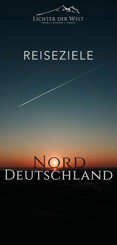 20 Reiseziele und Highlights in Norddeutschland, die du nicht verpassen darfst! Camping In Deutschland, Vacation Trips, Travel Guide, Germany, Messages, Highlights, Nature, Outdoor, Exotic Places