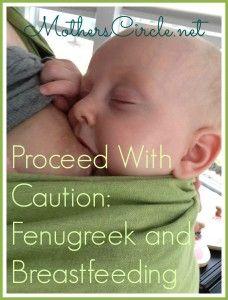 fenugreek and breastfeeding, nursing and fenugreek, side effects of fenugreek, is it safe to use fenugreek and nursing