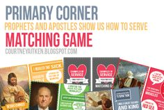 All Things Bright and Beautiful: Prophets and Apostles Show Us How To Serve Matching Game