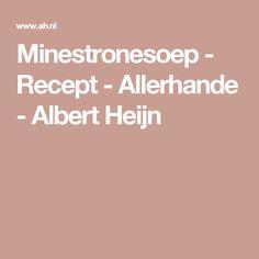 Minestronesoep - Recept - Allerhande - Albert Heijn