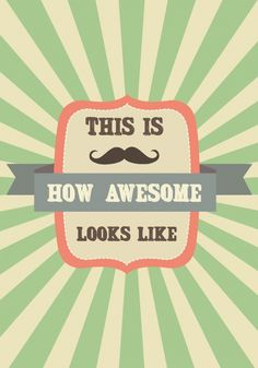 Postkaart This is how awesome looks like Postkaart This is how awesome looks like. Een leuke quote met Mustache. [ssba]...