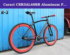 Caraci CBR3AL48BR Aluminum Frame Fixed Gear Bike, Black/Red, 48cm. Frame: 700C, Aluminum Alloy, 48cm; Fork: Alloy; Handlebars: Alloy; Stem: Alloy; Crankset: 48T x 170mm/Alloy; Hub: 14G x 32H/Alloy; Bearing Type: Sealed; Spoke: Steel Bladed; Tires: 700C x 35mm; G.W.: 34 lbs.; N.W.: 26 lbs.; Available Color: Green, Orange, Pink, White, White/Red. Caraci Bicycles is a new company with a great product. Specializing in fixed gear bikes they offer tons of colors and frame styles. Not to mention...
