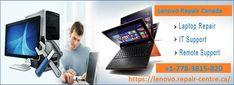 Our experts offer very good guidance to our customers with least amount of charges. If need our help, you can call on Lenovo repair centre number +1-778-3815-820 or visit our website for real-time assistance. Laptop Repair, Centre, Canada, Number, Website