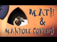 Why are manhole cove