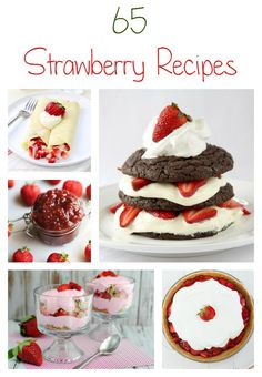 If you are looking for more ways to enjoy strawberries, check out these 65 delicious strawberry recipes. Featuring strawberry shortcake, jam, cobbler, cake, pie, ice cream, cheesecake, bread, muffins, smoothies, milkshakes, pancakes, crepes, dip and more! - Gator Mommy Reviews