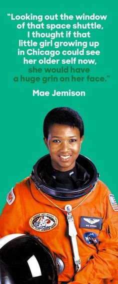 On September 12, 1992, Dr. Mae Jemison became the first African American woman to travel in space. A physician who served in the Peace Corps, Dr. Jemison fulfilled a childhood dream by applying to join NASA as an astronaut—becoming a Mission Specialist on Space Shuttle Endeavour. After leaving NASA, Dr. Jemison devoted herself to science education. We celebrate Dr. Jemison's drive to discover—here and in space.