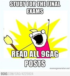 Study for the final exams...