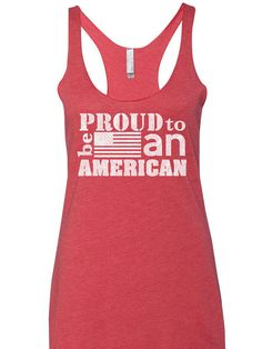 Proud to be an American. Patriotic Tank. July 4th Tank top. 4th of July shirts. American Flag Tank top. Etsy