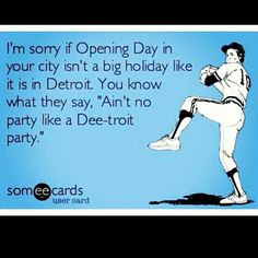 """Absolutely ♥ this """"because a Detroit Party don't stop."""" #Tigers"""