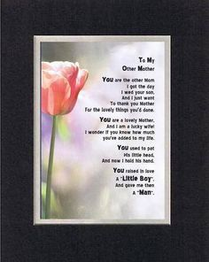 Touching and Heartfelt Poem for Mothers - To My Other Mom (From daughter-in-law) Poem on 11 x 14 inches Double Beveled Matting (Black on White) *** Find out more about the great product at the image link. Mother In Law Quotes, Mother Poems, Mothers Day Quotes, Mom Quotes, Cute Quotes, Other Mothers, Mothers Love, Aqua Beach Weddings, Daughter In Law