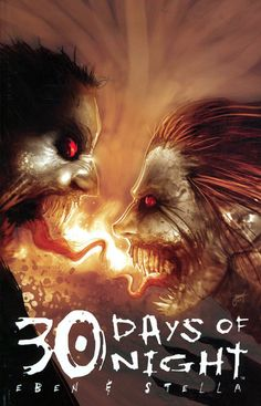 Eben And Stella Days of Night, Book Comic Book Covers, Comic Books Art, Book Art, Horror Comics, Horror Art, 30 Days Of Night, Black Saturday, Zombie Art, Horror Movie Posters