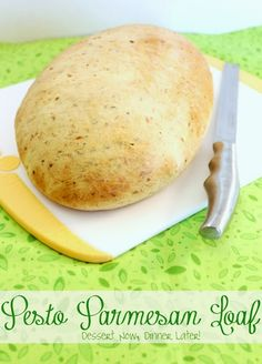 {Dessert Now, Dinner Later!} Pesto Parmesan Loaf - this bread is great to dip in balsamic vinegar & olive oil, to use as breadsticks, or just as a side to your favorite pasta dish.  It smells wonderful & tastes just as good!  #bread #recipe #italian