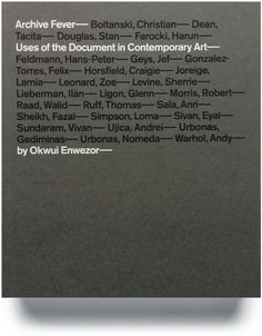 Archive Fever _ Uses of the document in contemporary art _ Okwui Enwezor