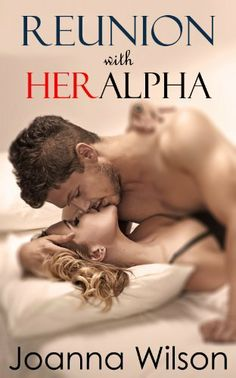 Reunion with Her Alpha (Paranormal Werewolf Shifter Romance) by Joanna Wilson, http://www.amazon.com/dp/B00FPYHJ9Q/ref=cm_sw_r_pi_dp_uqYHsb16CP33W