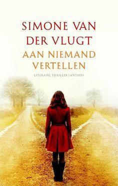 bol.com | Aan niemand vertellen, Simone van der Vlugt | 9789041421470 | Boeken