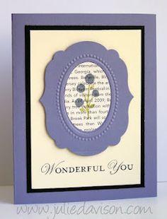 Bright Blossoms, Loving Thoughts, Labels framelits, First Edition dsp, & Designer Frames embossing frame. Thanks Julie!