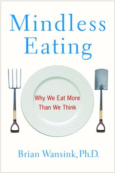 Available as an E-Book - Mindless Eating : Why We Eat More Than We Think Key To Losing Weight, Lose Weight, Weight Loss, Good Books, Books To Read, Free Books, Mindless Eating, National Nutrition Month, Diet Quotes