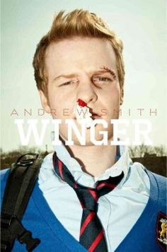 Winger by Andrew Smith - Two years younger than his classmates at a prestigious boarding school, fourteen-year-old Ryan Dean West grapples with living in the dorm for troublemakers, falling for his female best friend who thinks of him as just a kid, and playing wing on the Varsity rugby team with some of his frightening new dorm-mates.