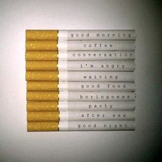 quit smoking, dont smoke at these times that you usually would just cause