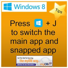 Windows 8: Tip- Press Windows Key + J to switch the main app and snapped app. Source: www.theittrainingsurgery.com Windows 8 Tips, Snap App, Z Show, Start Screen, Open App, Language, Feelings, Learning, Apps