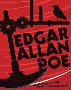 Edgar Allan Poe: The Best of His Macabre Tales Complete and Unabridged by Edgar Allan Poe Latest Books, New Books, Books To Read, Edgar Allen Poe, Horror Stories, Bibliophile, Macabre, The Guardian, Short Stories