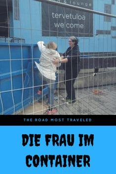 Die Frau im Container - meine erste #Reiseanekdote auf #TheRoadMostTraveled, die ich mit euch teilen möchte.  #Helsinki #Container #NightofArts
