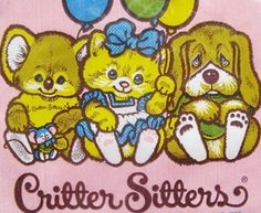 Critter Sitters....I used to have the coloring books & water color books