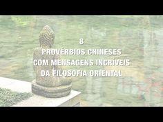 8 provérbios chineses com mensagens incríveis da filosofia oriental - YouTube