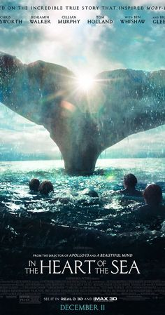 Directed by Ron Howard.  With Chris Hemsworth, Cillian Murphy, Brendan Gleeson, Ben Whishaw. A recounting of a New England whaling ship's sinking by a giant whale in 1820, an experience that later inspired the great novel Moby-Dick.