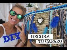 DIY | COMO DECORAR UN CAPAZO | VERANO 2016 IBIZA | BOHO CHIC | ♡ STEFFIDO - YouTube