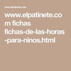 www.elpatinete.com fichas fichas-de-las-horas-para-ninos.html Html, Free Downloads, Preschool, Index Cards