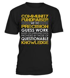 Community Fundraiser - We Do Precision Guess Work