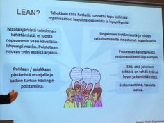 LEAN työyhteisössä. Ongelmien löytämisestä ja ratkaisemisesta innostunut organisaatio. Tykkään! #arviointifoorumi