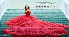 7 znaků zdravé ženské sebelásky Formal Dresses, Fashion, Woman, Psychology, Dresses For Formal, Moda, Fasion, Gowns, Formal Wear