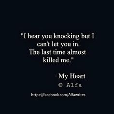 Image result for why did you come back quotes