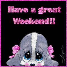 Have a Great Weekend! weekend friday sunday saturday weekend greetings animated weekend weekend friends and family Bon Weekend, Weekend Gif, Weekend Quotes, Hello Weekend, Have A Good Weekend, Friday Weekend, Happy Weekend, Happy Saturday, Happy Day