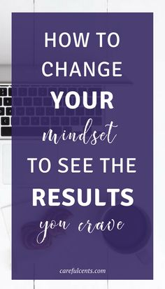 Feeling stuck in your life, business or career? Here are some simple things you can do to change your mindset and start seeing the results you crave!