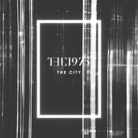 The 1975 - The City by the1975 on SoundCloud