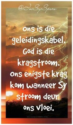 Grod is ons Kragstroom🎀 Afrikaanse Quotes, Soul Searching, I Deserve, Good Thoughts, True Words, Christian Quotes, Gods Love, Live Life, Inspirational Quotes