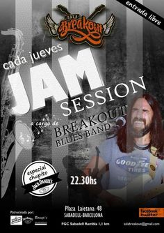 Jueves 22:30h JAM SESSION con Breakout Blues Band; Sala Breakout (Sabadell)