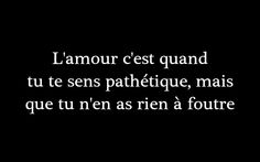 Ah b merci ! J'ai compris le concept du pathétique ! French Words, French Quotes, Philo Love, Blabla, Best Quotes, Funny Quotes, Citations Film, Lesbian Quotes, Love Is When