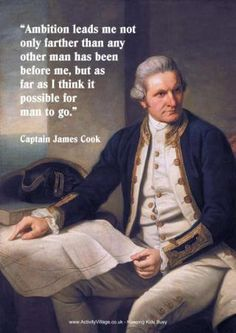 Captain James Cook, British world explorer who relied upon fresh fruits and vegetables to thwart the deadly scurvy which normally victimized crews.  He also made remarkably accurate maps by relying upon a copy of John Harrison's newly invented chronometer for longitudinal readings.