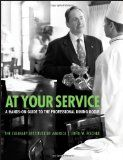 At Your Service: A Hands-On Guide to the Professional Dining Room - http://usa-mega.com/at-your-service-a-hands-on-guide-to-the-professional-dining-room/