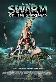 Swarm Of The Snakehead Watch Online. A dysfunctional family vacations on Maryland shore during a deadly attack of intelligent snakehead fish.