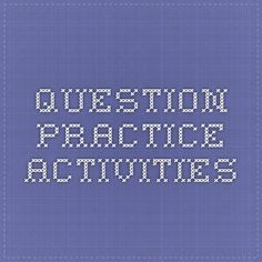 Question practice activities