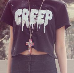 Rock a creep t shirt.