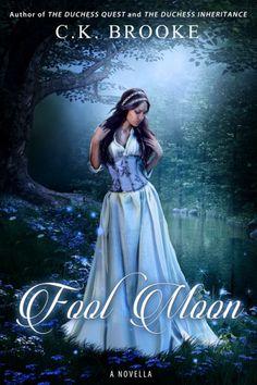 Fool Moon: A Novella