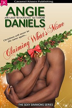 Claiming What's Mine (Sexy Simmons Series #2) by Angie Daniels, http://www.amazon.com/dp/B00RD39V7A/ref=cm_sw_r_pi_dp_hvkQub107N8KT