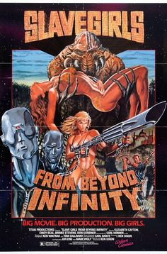 Slave Girls From Beyond Infinity Original Space Exploitation Movie Poster special size Film Directed by KEN DIXON Folded Fine Plus to Very Fine Fantasy Movies, Sci Fi Movies, Old Movies, Vintage Movies, Horror Movie Posters, Cinema Posters, Horror Movies, Creepy Movies, Best Movie Posters